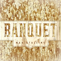 Max Stalling - Banquet