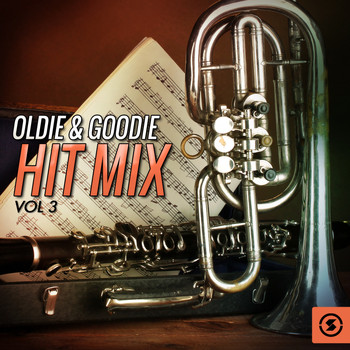 Various Artists - Oldie & Goodie Hit Mix, Vol. 3