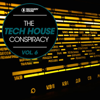 Various Artists - The Tech House Conspiracy Vol. 6