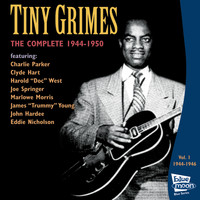 Tiny Grimes - The Complete Tiny Grimes 1944-1946 - Vol.1