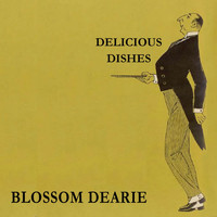 Blossom Dearie - Delicious Dishes