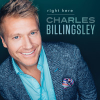 Charles Billingsley - Right Here