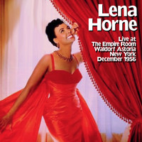Lena Horne - Lena Horne: Live at The Empire Room, Waldorf Astoria: New York, December 1956