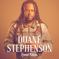 Duane Stephenson - Special Edition
