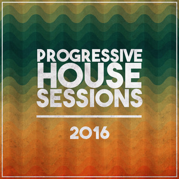 Various Artists - Progressive House Sessions