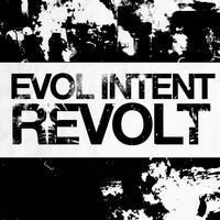 Evol Intent - REVOLT (Explicit)