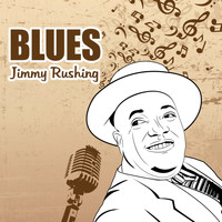 Jimmy Rushing - Blues