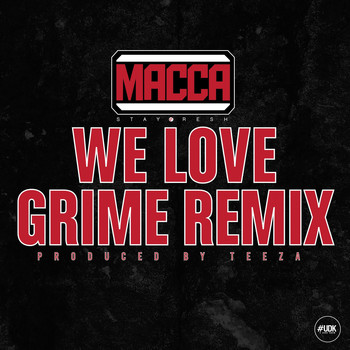 Macca - We Love Grime Remix