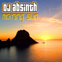 DJ Absinth - Morning Sun