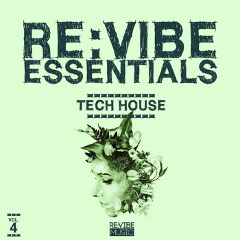 Various Artists - Re:Vibe Essentials - Tech House, Vol. 4