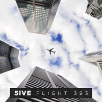 5ive - Flight 393