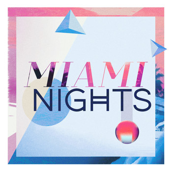 Various Artists - Miami Nights