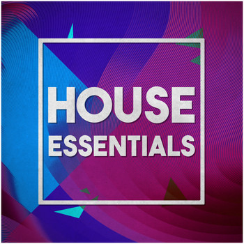 Various Artists - House Essentials