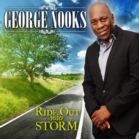 George Nooks - Ride Out Your Storm - Single