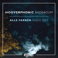 Hooverphonic - Badaboum (Alle Farben Remix) (Radio Edit)