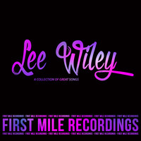 Lee Wiley - Lee Wiley - A Collection of Great Songs