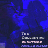 The Collective - Knee Deep 'n' da Beat