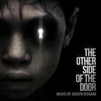 Joseph Bishara - The Other Side of the Door (Deluxe Edition) [Original Motion Picture Soundtrack]