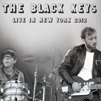 The Black Keys - Live in New York 2012