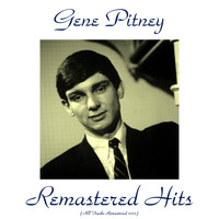 Gene Pitney - Remastered Hits