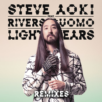 Steve Aoki feat. Rivers Cuomo - Light Years (Remixes)