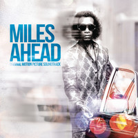 Miles Davis - Miles Ahead (Original Motion Picture Soundtrack) (Explicit)