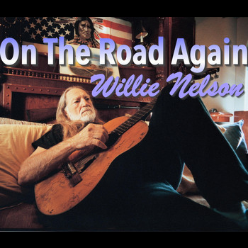Willie Nelson - On The Road Again