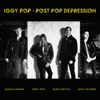 Iggy Pop - Post Pop Depression (Explicit)