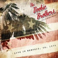 The Doobie Brothers - The Showboat, Memphis, 1975 - FM Radio Broadcast