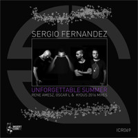 Sergio Fernandez - Unforgettable Summer 2016 Mixes