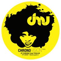 JP Chronic - It's Okay (Remix Pack 2)