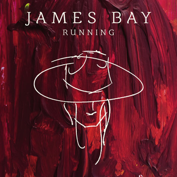 James Bay - Running