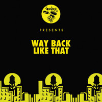 Way Back - Like That