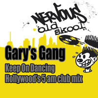 Gary's Gang - Keep On Dancing (Hollywood's 5AM Club Mix)