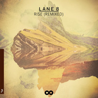 Lane 8 - Rise (Remixed)