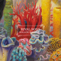 Rival Sons - Hollow Bones Pt. 1