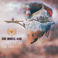 She Makes War - Direction of Travel (Explicit)