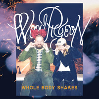 Woodpigeon - Whole Body Shakes