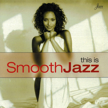 Various Artists - This Is Smooth Jazz