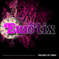 Eurotix - The Best Of Times