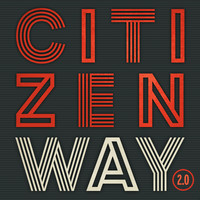 Citizen Way - 2.0