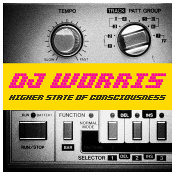 DJ Worris - Higher State of Consciousness