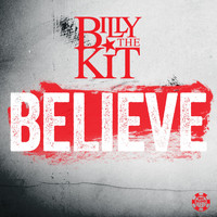Billy The Kit - Believe