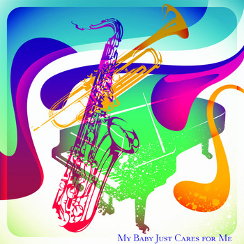 Various Artists - My Baby Just Cares for Me (The Many Side of Jazz)