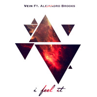 Vein - I Feel It (feat. Alejandro Brooks) - Single