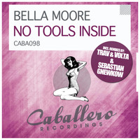 Bella Moore - No Tools Inside