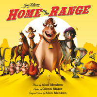 Alan Menken - Home On The Range (Original Motion Picture Soundtrack)