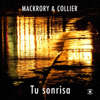 Mackrory & Collier - Tu Sonrisa - Single