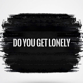 Tyler James - Do You Get Lonely