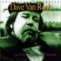 Dave Van Ronk - Live At Sir George William University